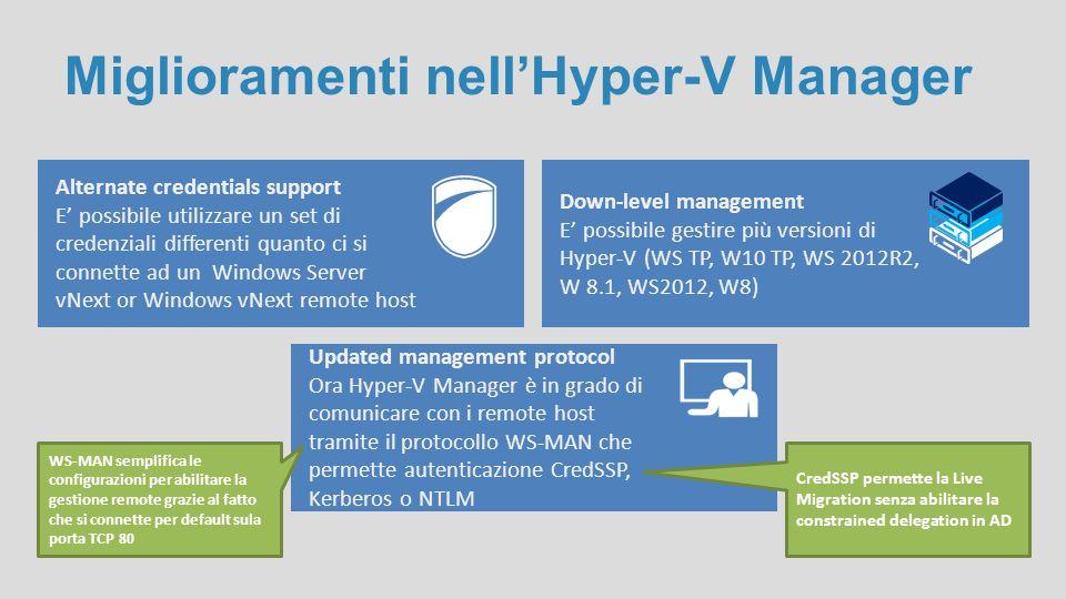 Miglioramenti nell'Hyper-V Manager