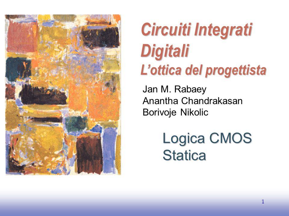 Circuiti Integrati Digitali L'ottica del progettista