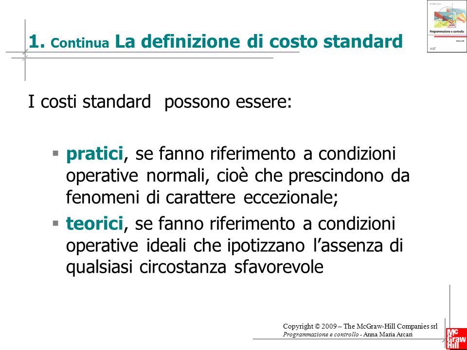 1. Continua La definizione di costo standard