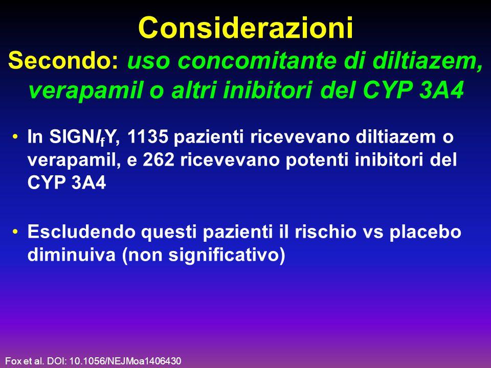 Considerazioni Secondo: uso concomitante di diltiazem,