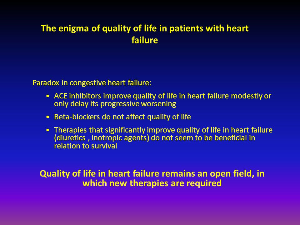 The enigma of quality of life in patients with heart failure