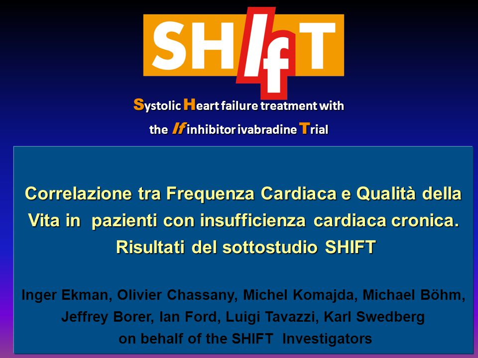 Risultati del sottostudio SHIFT on behalf of the SHIFT Investigators