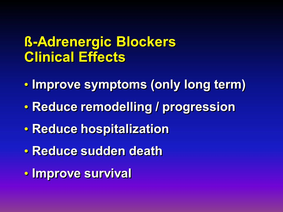 ß-Adrenergic Blockers Clinical Effects