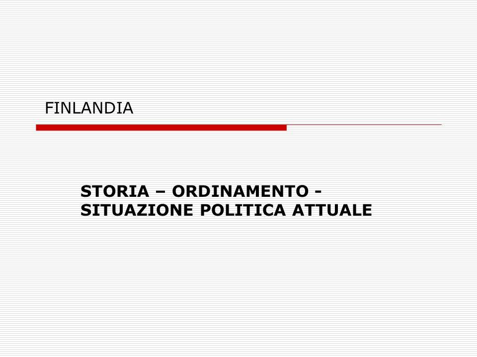 STORIA – ORDINAMENTO - SITUAZIONE POLITICA ATTUALE