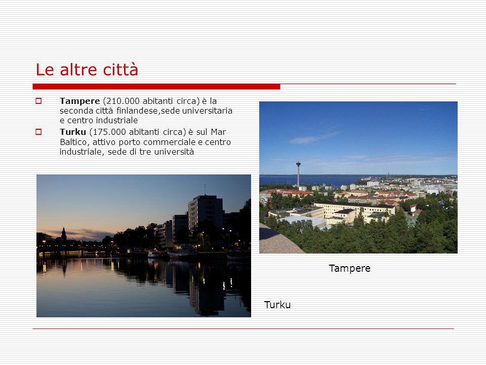 Le altre città Tampere Turku