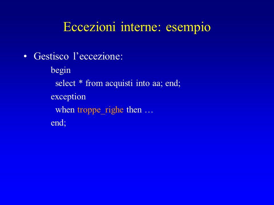 Eccezioni interne: esempio
