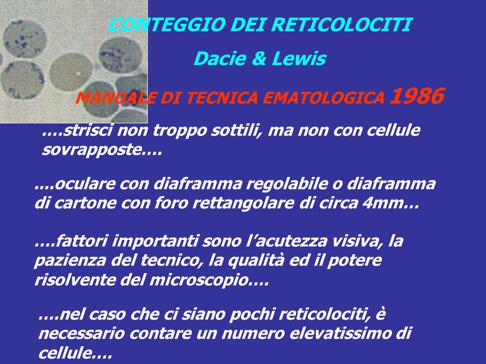 CONTEGGIO DEI RETICOLOCITI MANUALE DI TECNICA EMATOLOGICA 1986