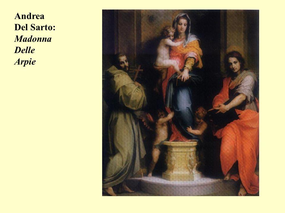 Andrea Del Sarto: Madonna Delle Arpie