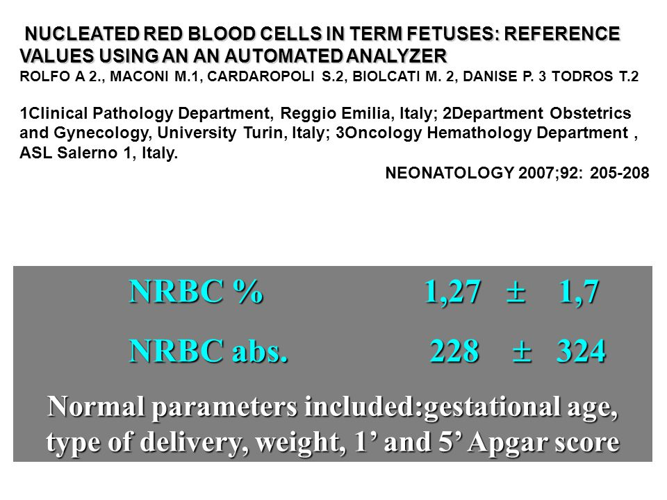 NUCLEATED RED BLOOD CELLS IN TERM FETUSES: REFERENCE VALUES USING AN AN AUTOMATED ANALYZER