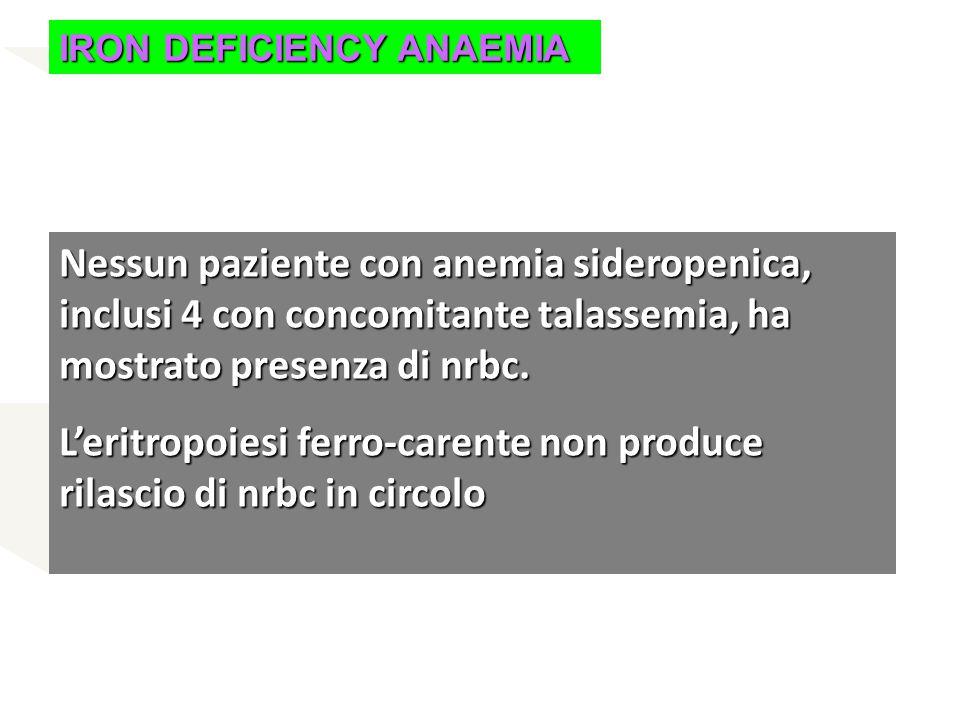 L'eritropoiesi ferro-carente non produce rilascio di nrbc in circolo