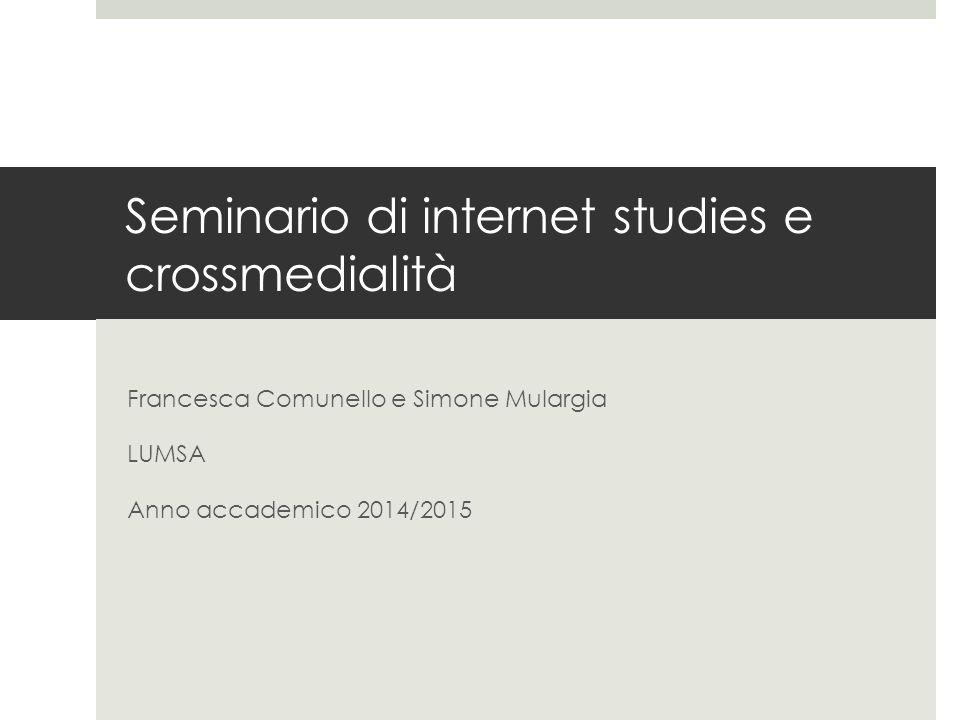 Seminario di internet studies e crossmedialità
