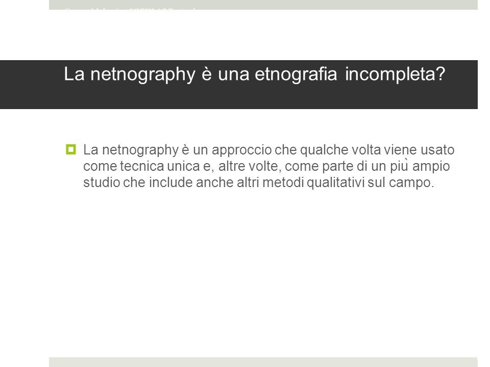La netnography è una etnografia incompleta