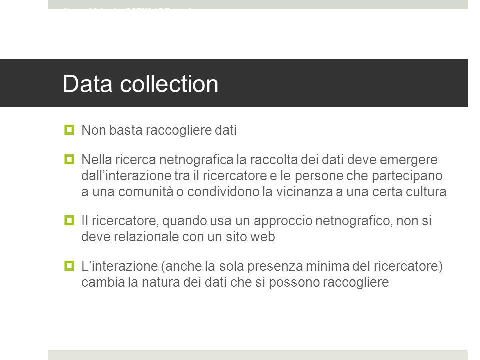 Data collection Non basta raccogliere dati