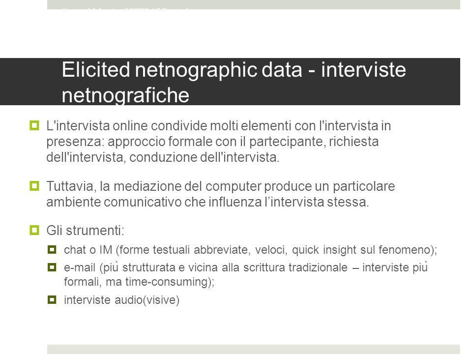 Elicited netnographic data - interviste netnografiche