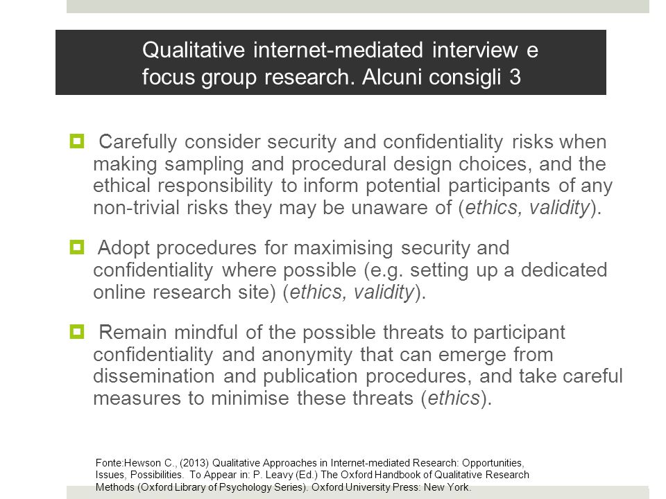 Qualitative internet-mediated interview e focus group research