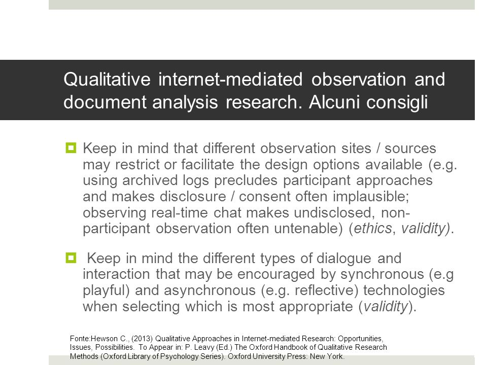 Qualitative internet-mediated observation and document analysis research. Alcuni consigli