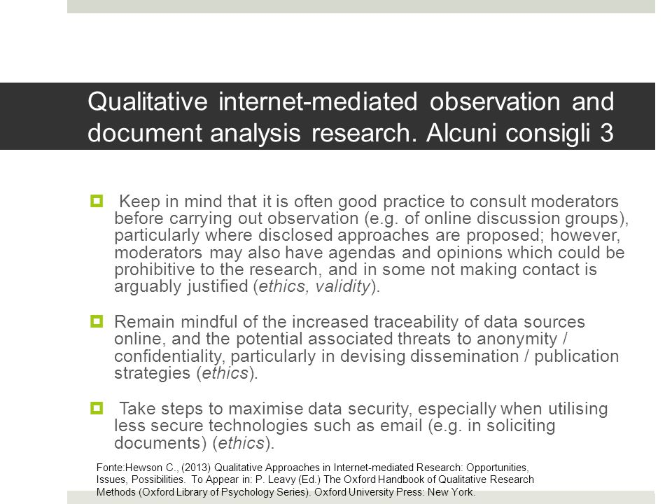 Qualitative internet-mediated observation and document analysis research. Alcuni consigli 3