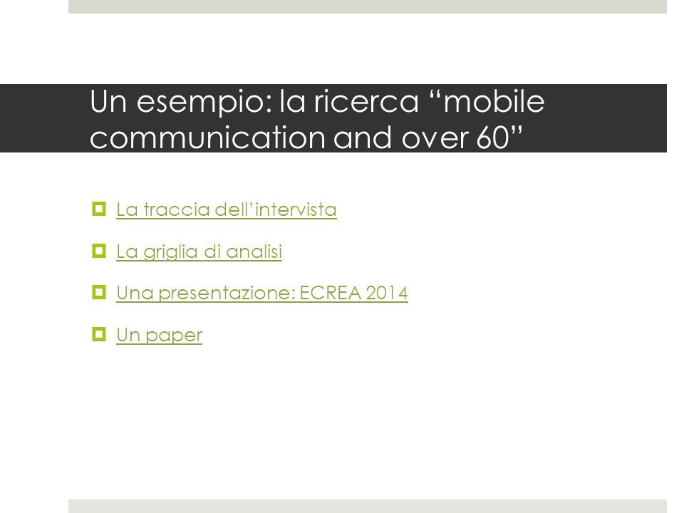 Un esempio: la ricerca mobile communication and over 60
