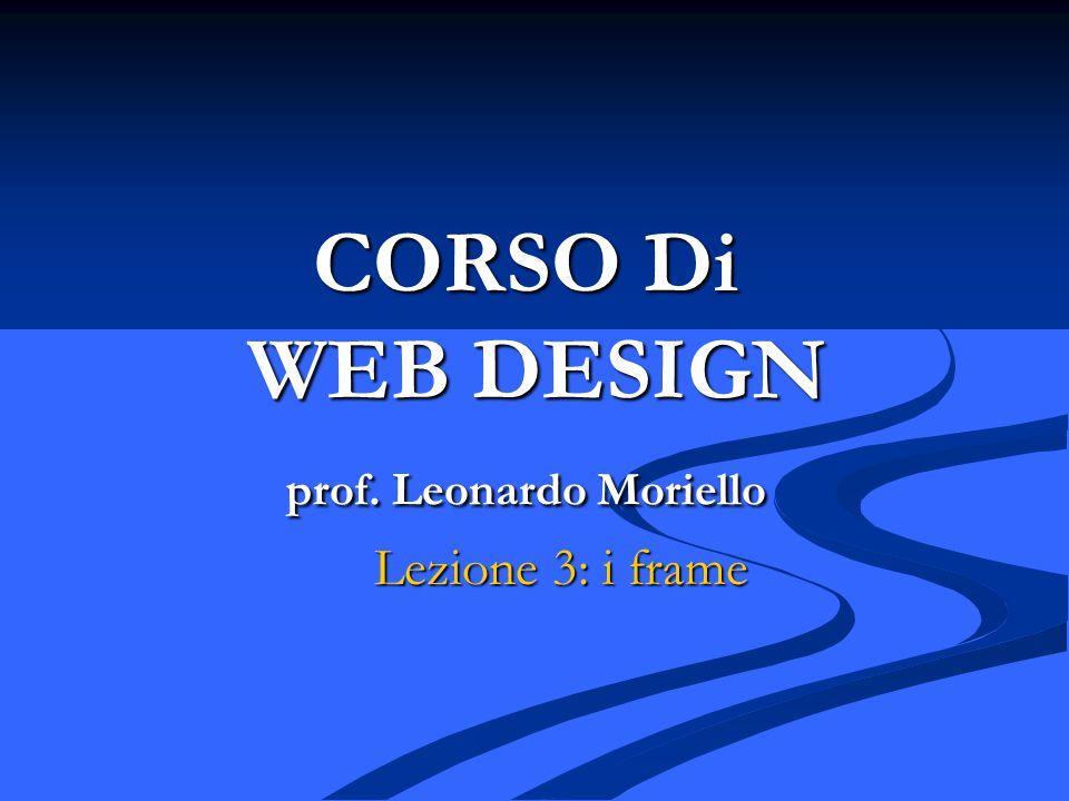 CORSO Di WEB DESIGN prof. Leonardo Moriello