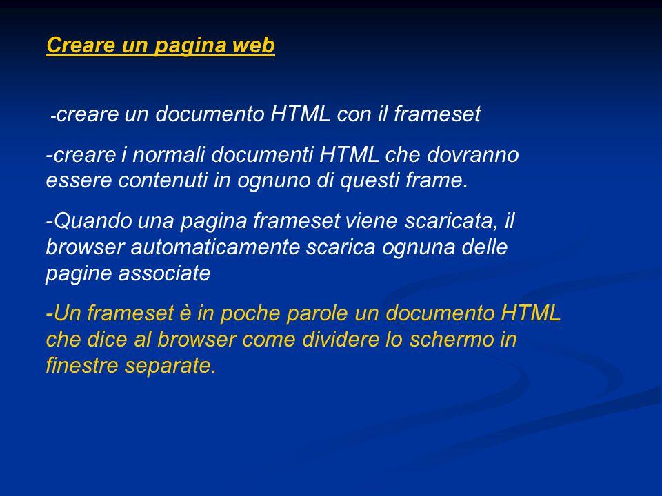 Creare un pagina web -creare un documento HTML con il frameset.