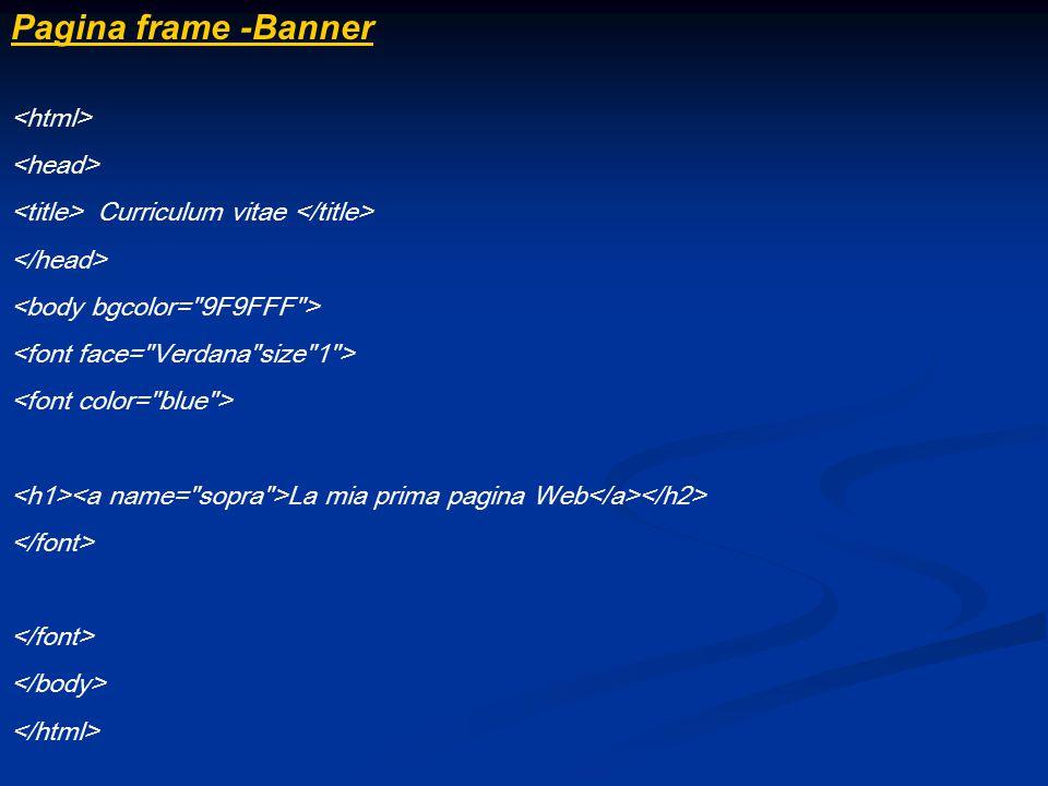 Pagina frame -Banner <html> <head>