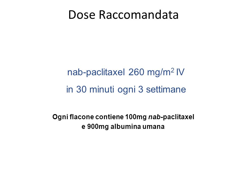 Ogni flacone contiene 100mg nab-paclitaxel