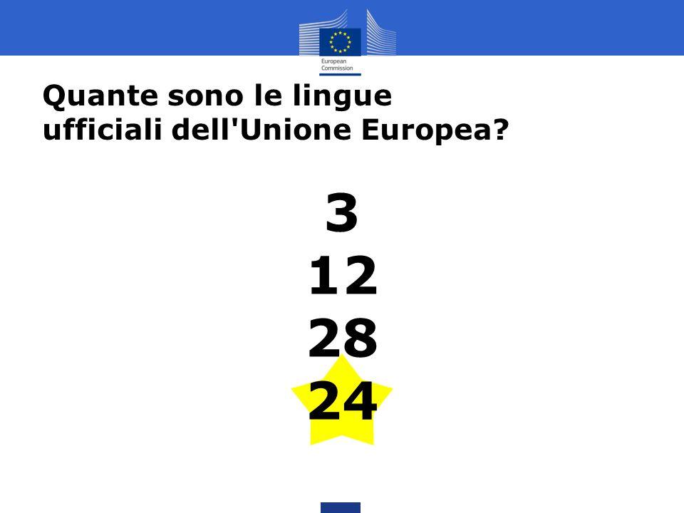 Quante sono le lingue ufficiali dell Unione Europea 3 12 28 24