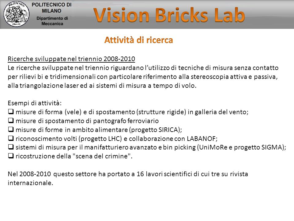Vision Bricks Lab Attività di ricerca