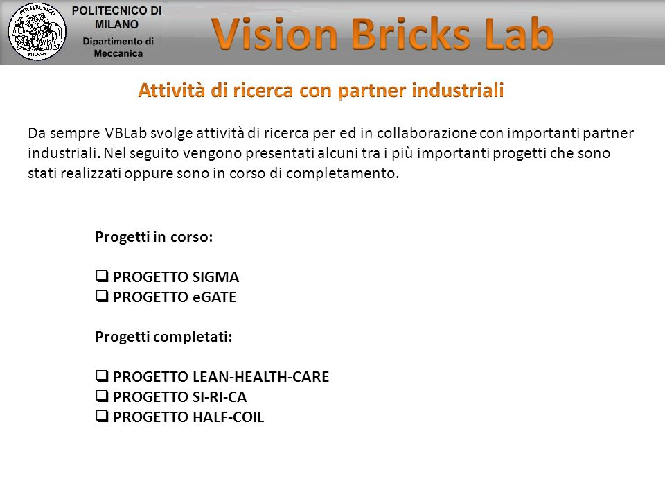 Attività di ricerca con partner industriali