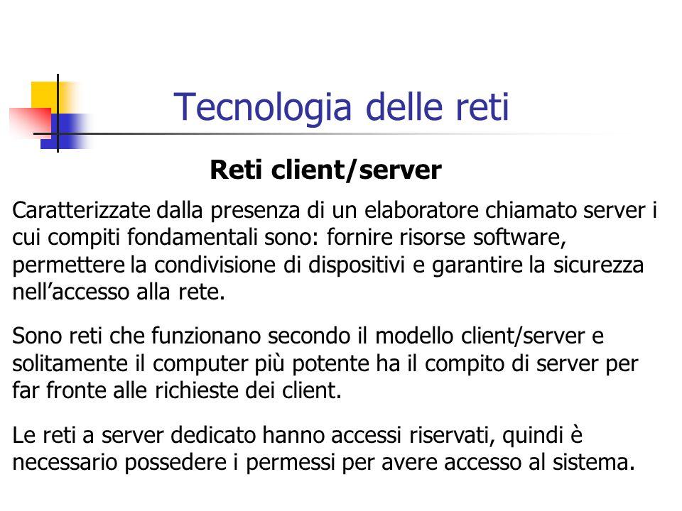 Tecnologia delle reti Reti client/server