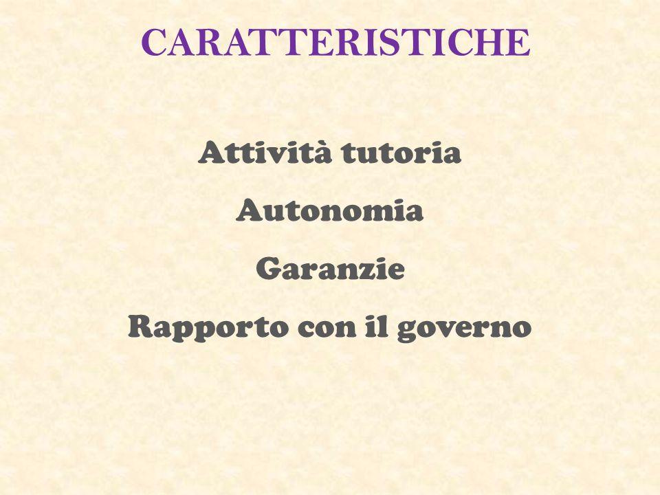 Attività tutoria Autonomia Garanzie Rapporto con il governo