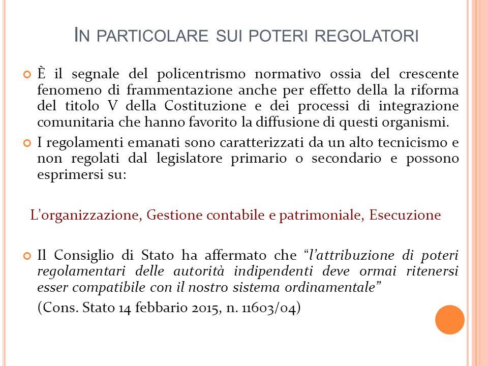 In particolare sui poteri regolatori