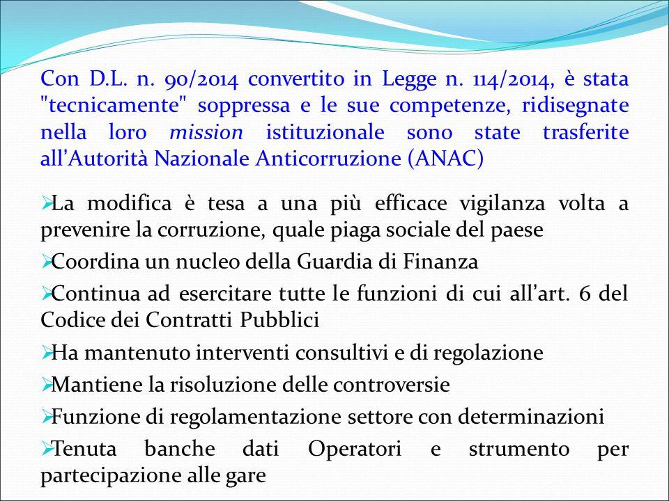 Con D. L. n. 90/2014 convertito in Legge n
