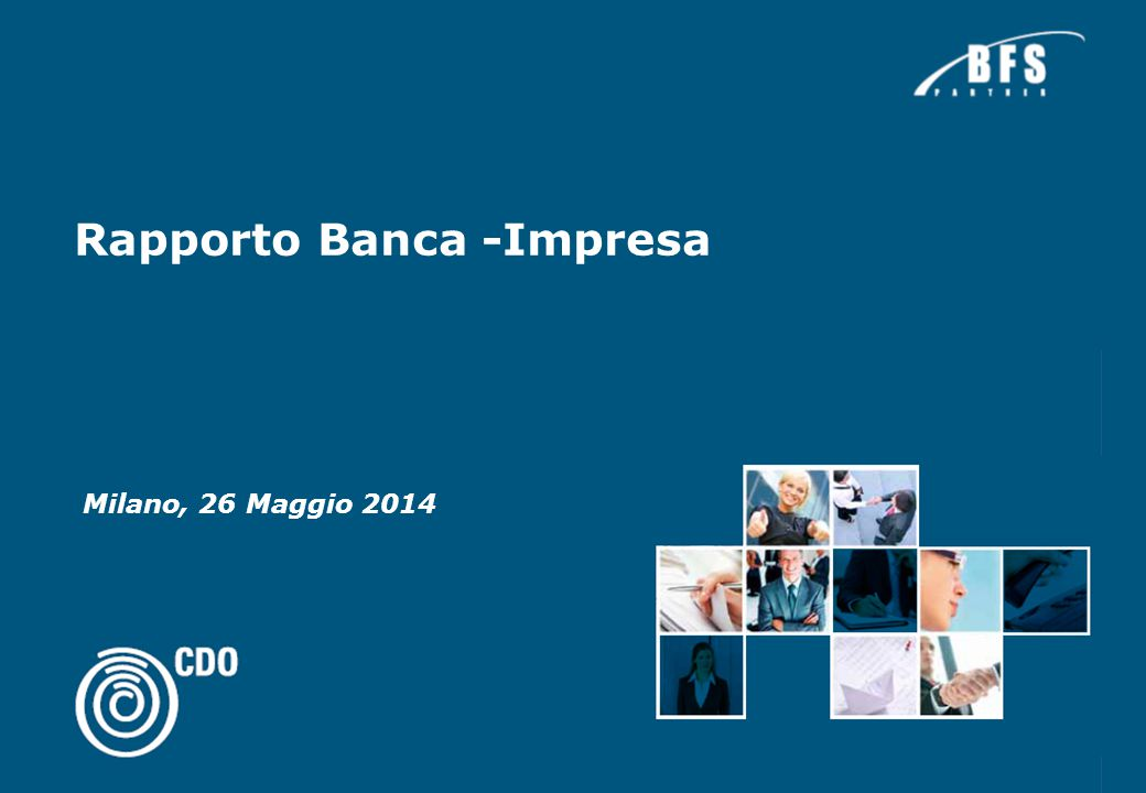Rapporto Banca -Impresa