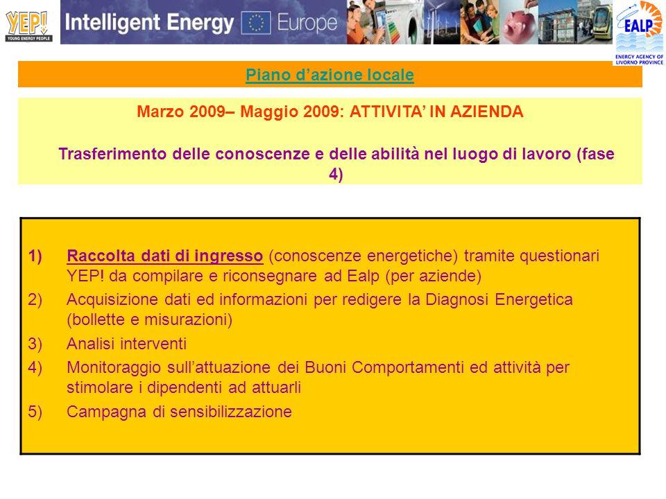 Marzo 2009– Maggio 2009: ATTIVITA' IN AZIENDA