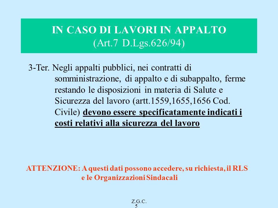 IN CASO DI LAVORI IN APPALTO (Art.7 D.Lgs.626/94)