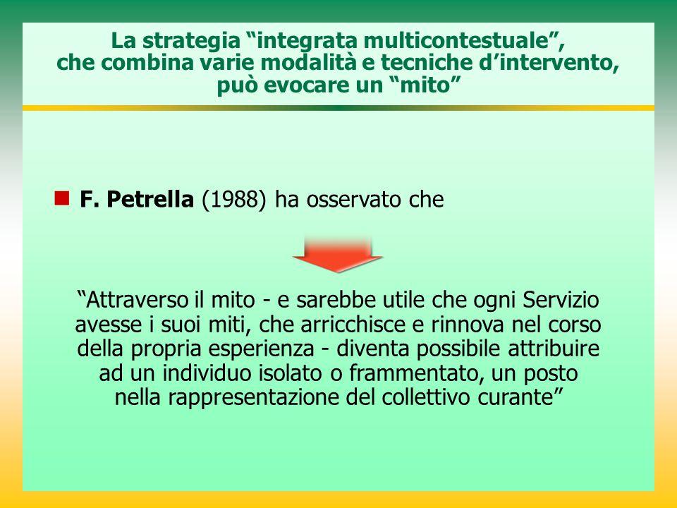 F. Petrella (1988) ha osservato che
