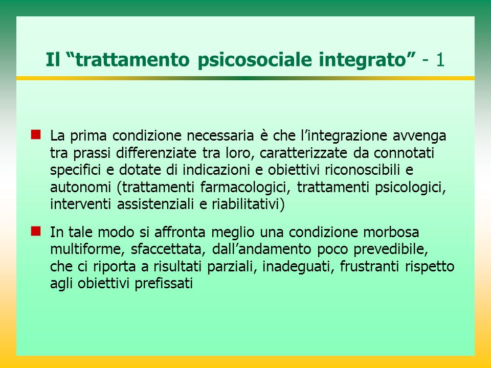 Il trattamento psicosociale integrato - 1