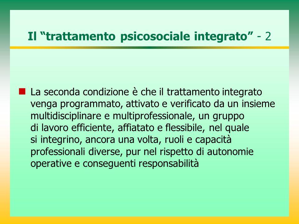 Il trattamento psicosociale integrato - 2