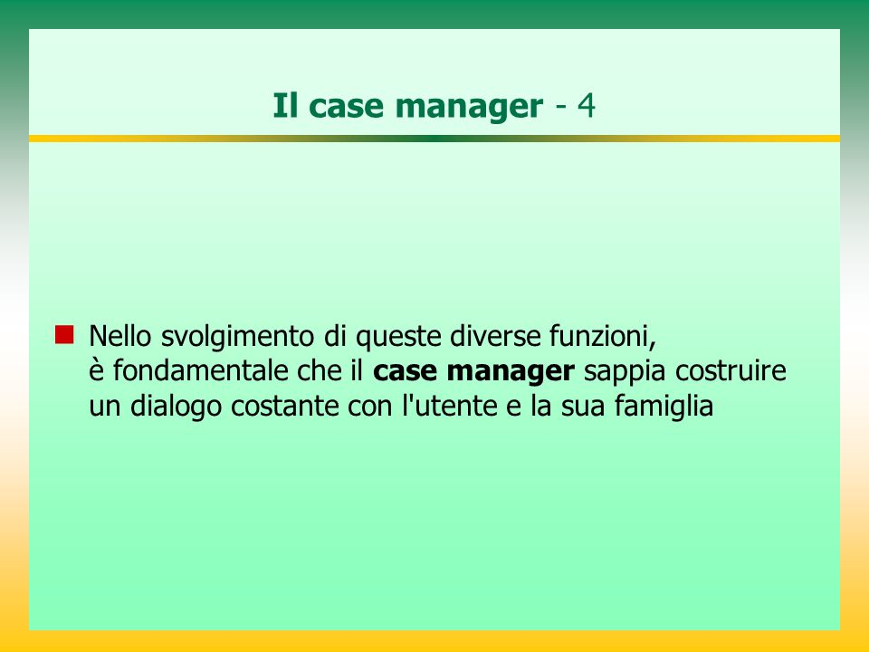Il case manager - 4