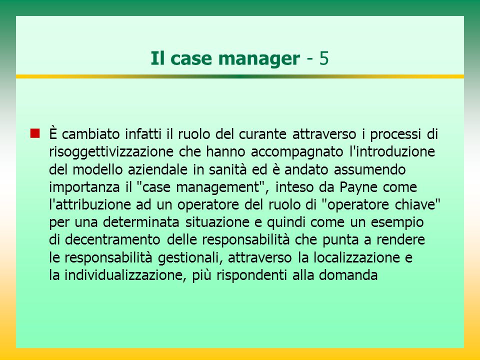 Il case manager - 5