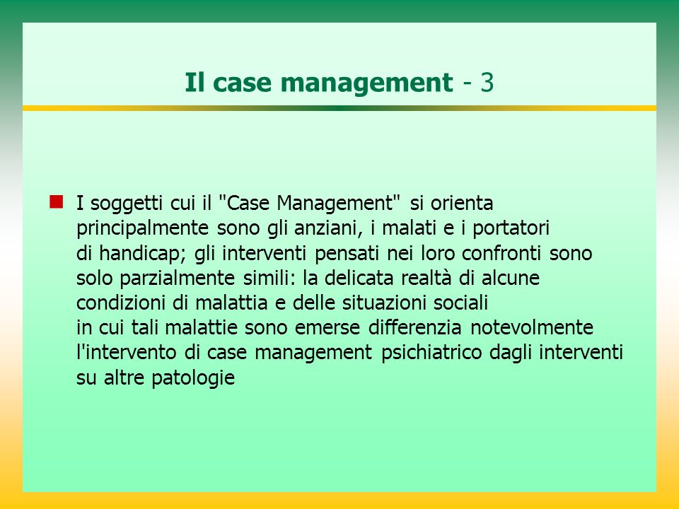 Il case management - 3