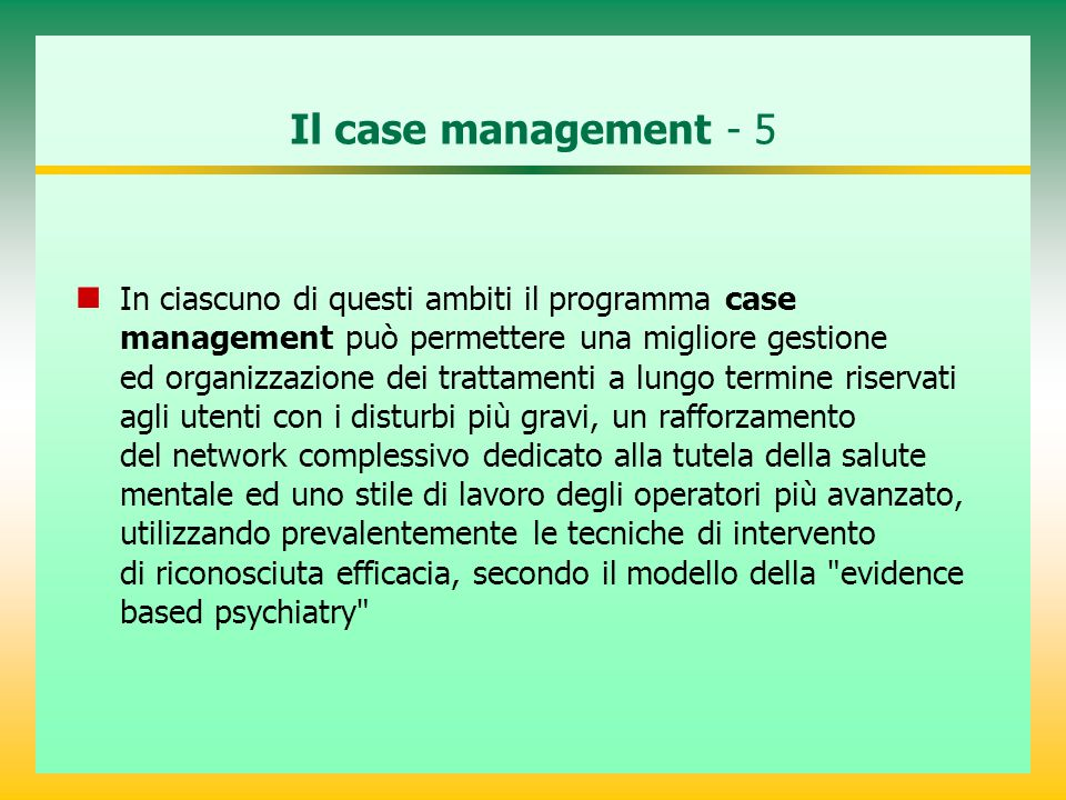 Il case management - 5