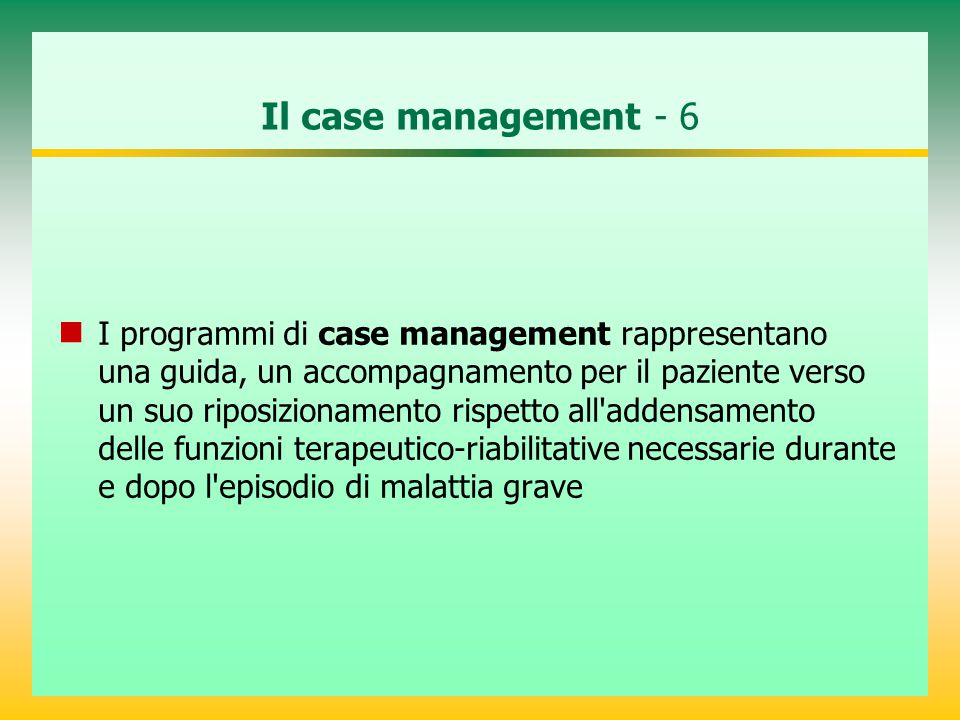 Il case management - 6