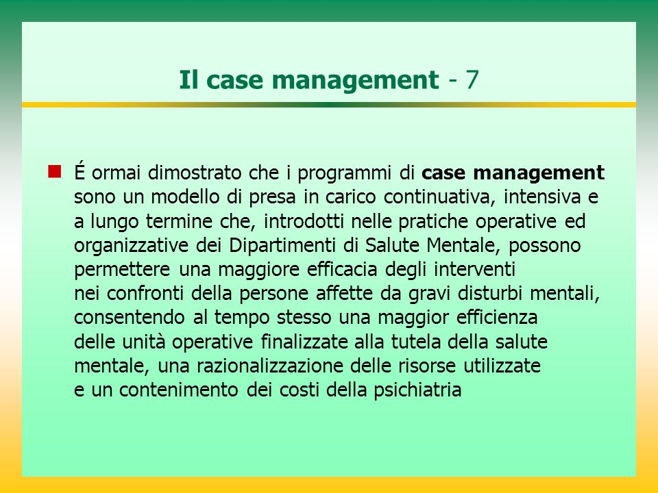 Il case management - 7