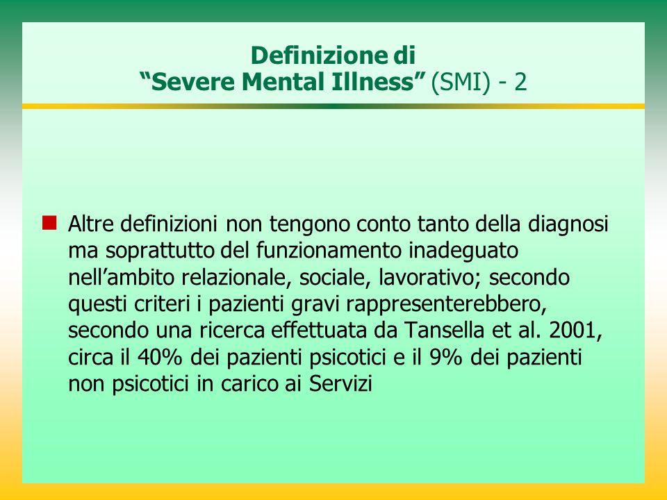 Definizione di Severe Mental Illness (SMI) - 2