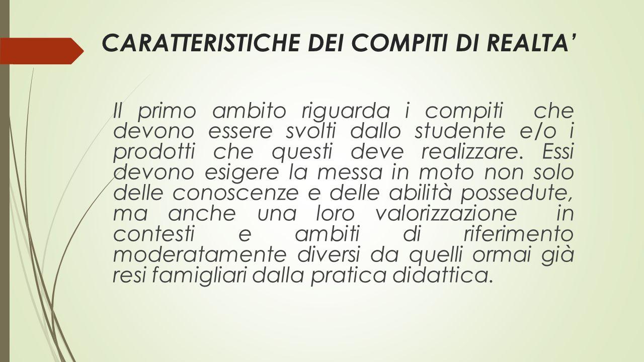 CARATTERISTICHE DEI COMPITI DI REALTA'
