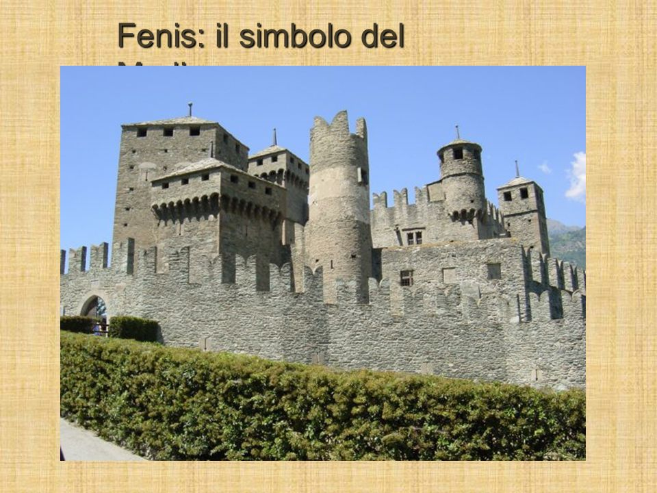 Fenis: il simbolo del Medioevo