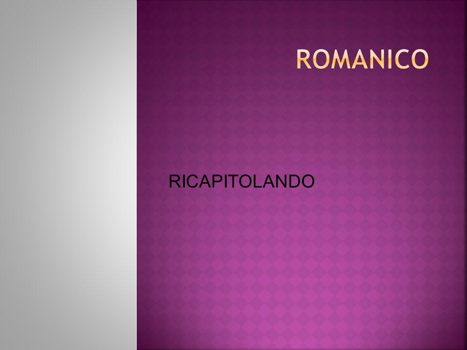 ROMANICO RICAPITOLANDO