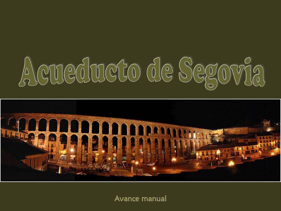 Acueducto de Segovia Avance manual